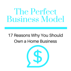 17 Reasons You Should Own a Home Based Business
