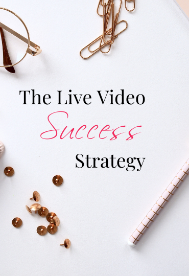 Live Video Success Strategy