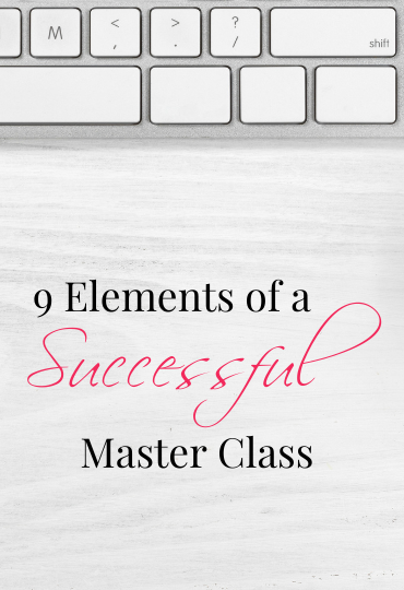 9 Elements of a Successful Master Class